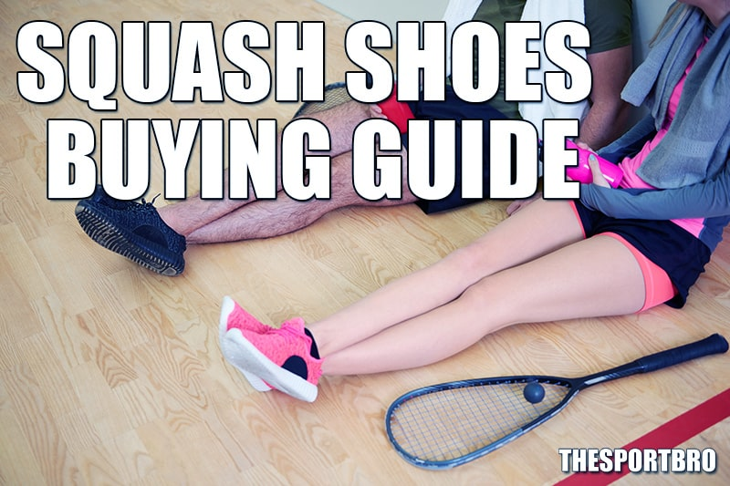 What To Look For When Buying Squash Shoes